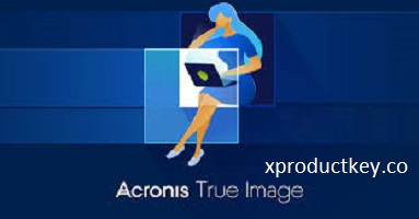 Acronis True Image 2021 Crack + Activation Key Free Download Latest